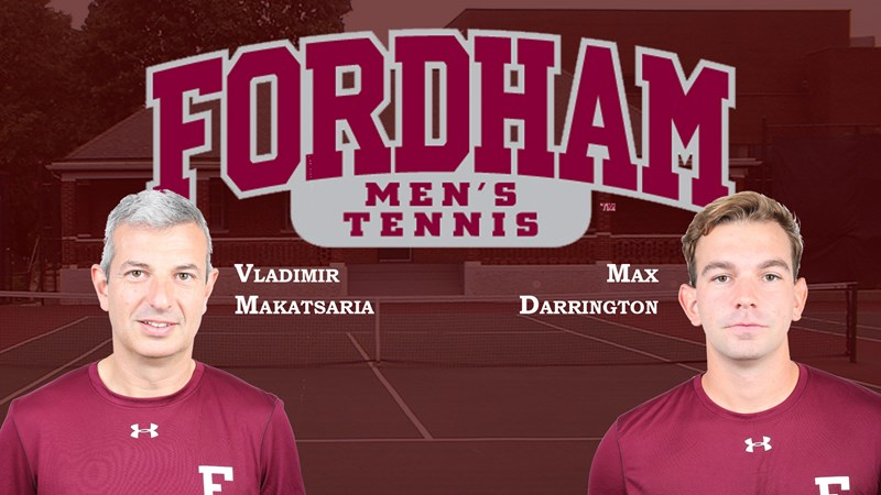 Vladimir Makatsaria and Max Darrington Added to Fordham Men's Tennis Coaching Staff